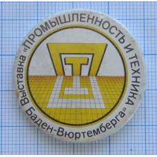 """Значок - Выставка """"Промышленность и техника"""", Баден-Вюртемберга"""