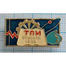 Значок - ТПИ год основания 1896