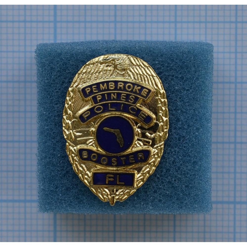 "Значок ""Pembroke Pines police booster FL"""