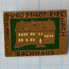 Значок - Wartburgstadt Eisenach Bachhaus. Дом Баха, музей. ГДР